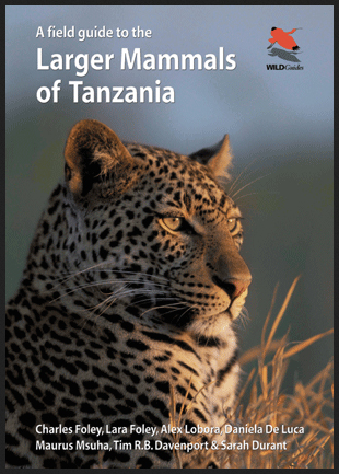 A Field Guide to the Larger Mammals of Tanzania – book review
