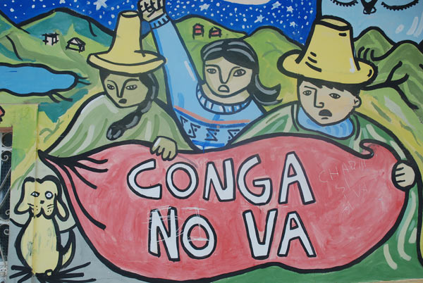 An mural in the town of Celendin opposing the proposed Conga mine. Many people believe dams like Chadin 2 and Rio Grande 1 and 2 are intended to supply electricity to mines such as Conga. Credit: David Hill