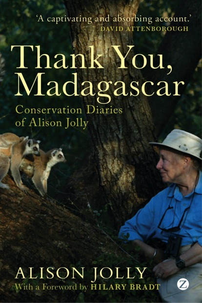 Thank You, Madagascar: Conservation Diaries of Alison Jolly – book review